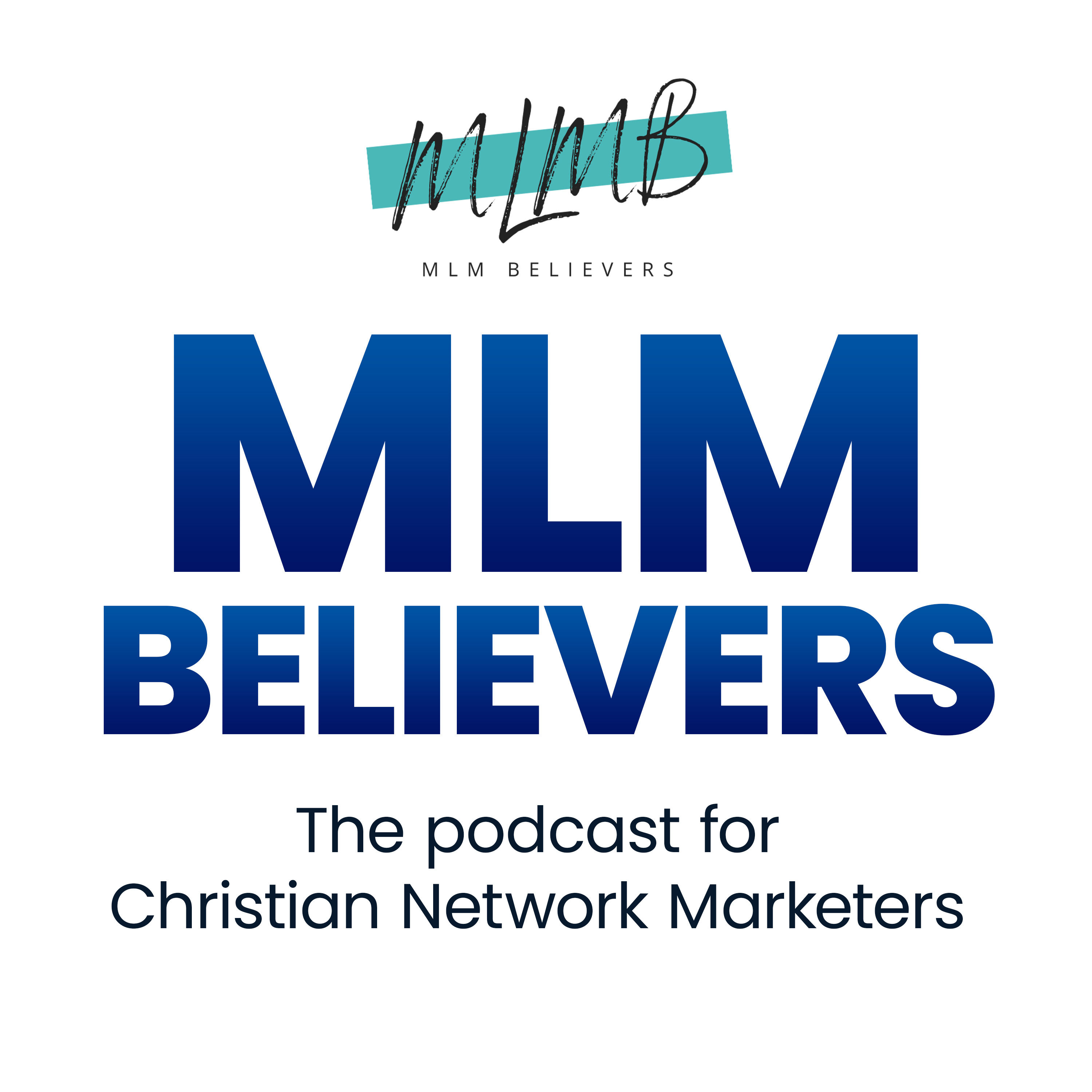MLM Believers